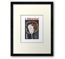 L - Girls Are Great! Framed Print