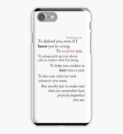 To always love you. iPhone Case/Skin