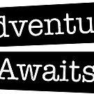 Adventure Awaits by Eunoia