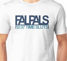 FalPals 12:37 Time Sluts Unisex T-Shirt