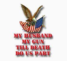 My Husband My Gun T-Shirt