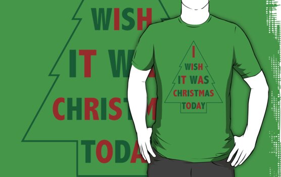 I wish it was Christmas today by funkingonuts