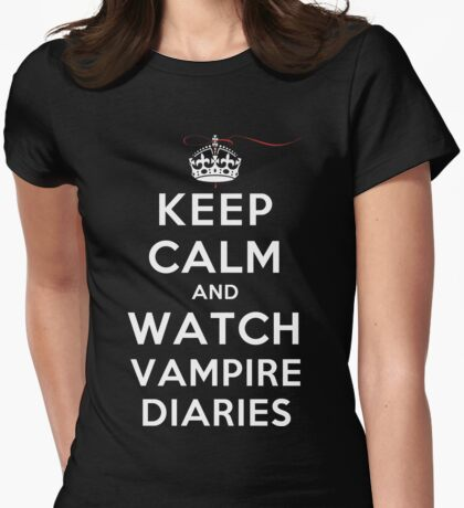 Keep Calm and Watch Vampire Diaries (DS) Womens Fitted T-Shirt