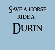 Save a horse Ride a Durin T-Shirt