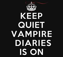 Keep Quiet Vampire Diaries Is On Womens Fitted T-Shirt