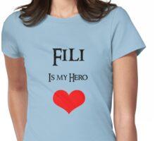 Fili is my Hero Womens Fitted T-Shirt