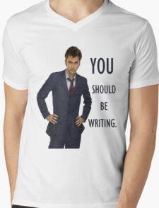 You Should Be Writing TShirt Mens V-Neck T-Shirt