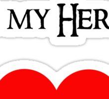 Thranduil is my Hero Sticker