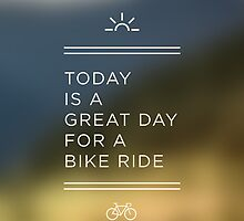 Great Day for a Bike Ride by hmx23
