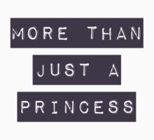 More than just a princess Kids Clothes