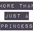 More than just a princess by uberfrau
