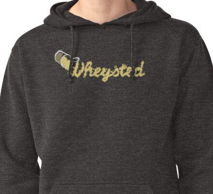 Wheysted. Pullover Hoodie