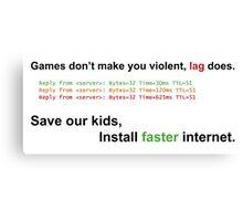 Install faster internet Canvas Print