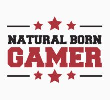 Natural Born Gamer Design by Style-O-Mat