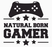 Natural Born Gamer by Style-O-Mat