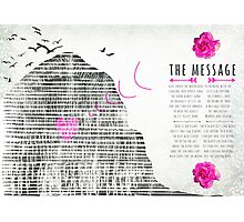 the message Photographic Print