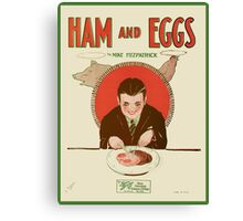 HAM AND EGGS (vintage illustration) Canvas Print