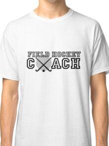 Field Hockey Coach Classic T-Shirt