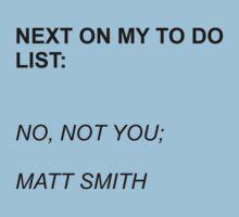 Next On My To Do List: Matt Smith T-Shirt