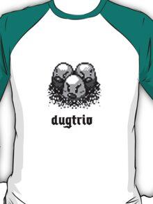 !DUGTRIO! T-Shirt