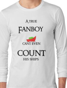 Fanboys cant even count their ships Long Sleeve T-Shirt