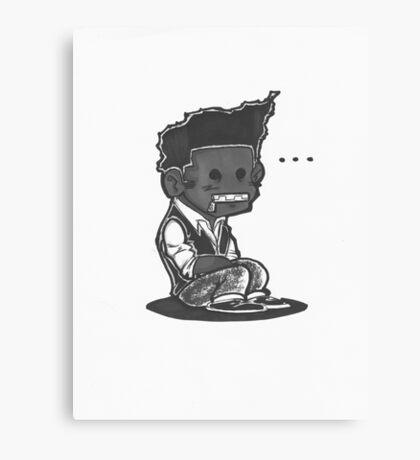 Sit Down, Shut Up Canvas Print