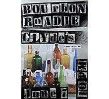 Bourbon Roadie Gig Poster - Clydes 06-07-2013 Photographic Print