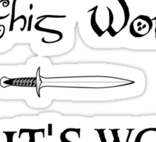 LOTR - There is some good in this world Sticker