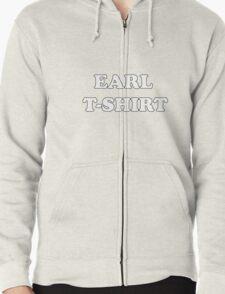 Earl t-shirt Zipped Hoodie