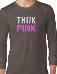 THINK PINK - Alternate (White) Long Sleeve T-Shirt