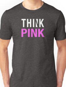 THINK PINK - Alternate (White) Unisex T-Shirt