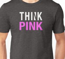THINK PINK - Alternate (White) Unisex T-Shirt