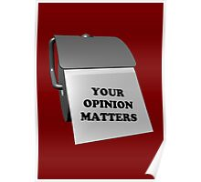 Your Opinion Matters Poster