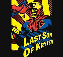 Last Son of Kryten Unisex T-Shirt
