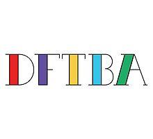 DFTBA 4.0 by laurenschroer