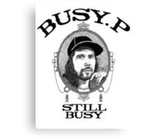 Busy P - Still Busy Canvas Print