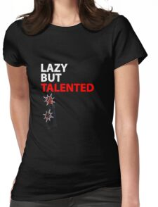 Axel Lazy but Talented Womens Fitted T-Shirt