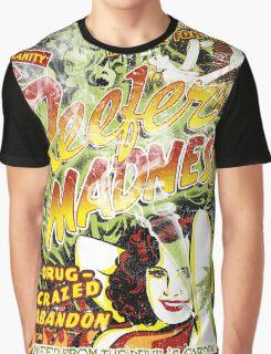 Reefer Madness. Marijuana. Mary Jane. Weed. Propaganda. Legalize. Cannabis Graphic T-Shirt