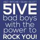 5ive Bad Boys with the Power to ROCK YOU! (white version) by Melanie St. Clair
