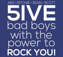 5ive Bad Boys with the Power to ROCK YOU! (white version) by Melanie St Clair