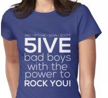 5ive Bad Boys with the Power to ROCK YOU! (white version) Womens Fitted T-Shirt
