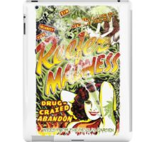 Reefer Madness. Marijuana. Mary Jane. Weed. Propaganda. Legalize. Cannabis iPad Case/Skin