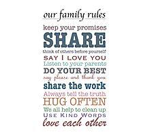 Our Family Rules (colour) Photographic Print