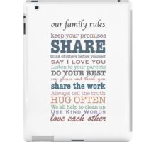 Our Family Rules (colour) iPad Case/Skin