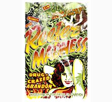 Reefer Madness. Marijuana. Mary Jane. Weed. Propaganda. Legalize. Cannabis Unisex T-Shirt