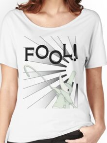 Excalibur With FOOL! saying Women's Relaxed Fit T-Shirt
