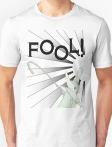 Excalibur With FOOL! saying T-Shirt