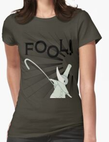 Excalibur With FOOL! saying Womens Fitted T-Shirt