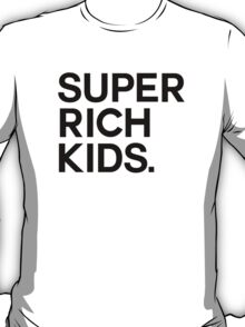 Super Rich Kids T-Shirt