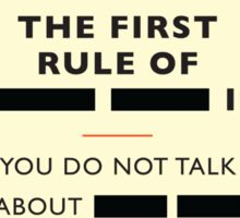 'The First Rule Sticker